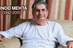 ವಿನೋದ್ ಮೆಹ್ತ : ಲಿಬರಲ್, ಸ್ಯೂಡೋ ಸೆಕ್ಯುಲರ್ ಸಂಪಾದಕನ ಕಣ್ಮರೆ