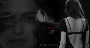 My-Choice-Deepika-Padukone_2